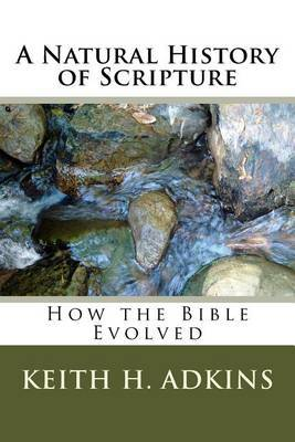A Natural History of Scripture