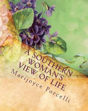 A Southern Woman's View of Life