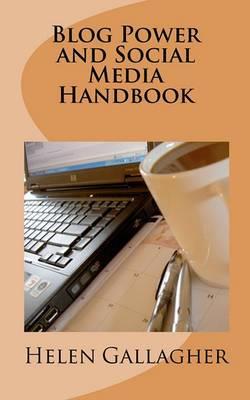Blog Power and Social Media Handbook