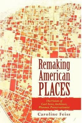 Remaking American Places