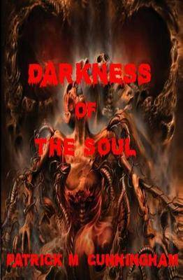 Darkness of the Soul: A Collection of Dark Gothic Poetry