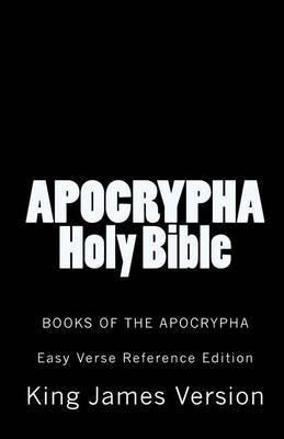 Apocrypha Holy Bible King James Version: Books of the Apocrypha