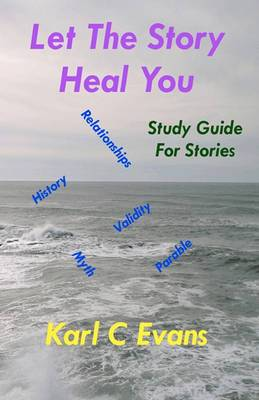 Let the Story Heal You: Study Guide for Stories