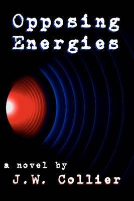 Opposing Energies