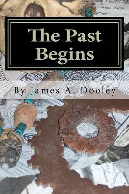 The Past Begins