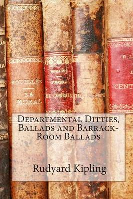 Departmental Ditties, Ballads and Barrack-Room Ballads