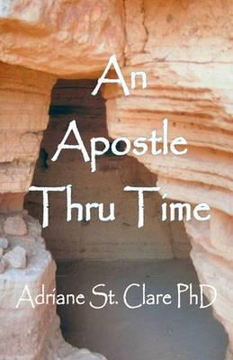 An Apostle Thru Time