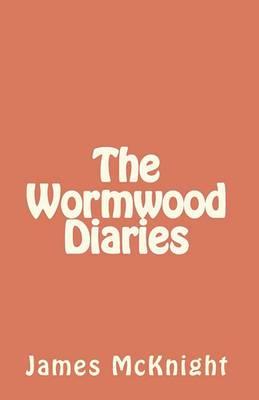 The Wormwood Diaries