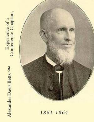 Experience of a Confederate Chaplain, 1861-1864