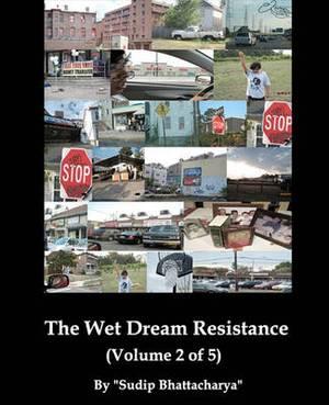 The Wet Dream Resistance