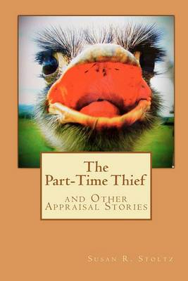 The Part-Time Thief and Other Appraisal Stories