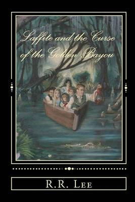 Laffite and the Curse of the Golden Bayou
