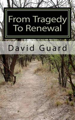 From Tragedy to Renewal