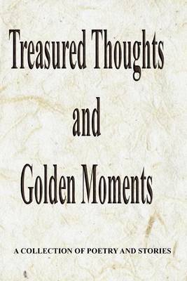 Treasured Thoughts and Golden Moments