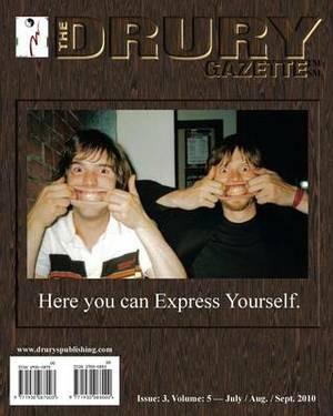 The Drury Gazette: Issue 3, Volume 5 - July / Aug / Sept 2010