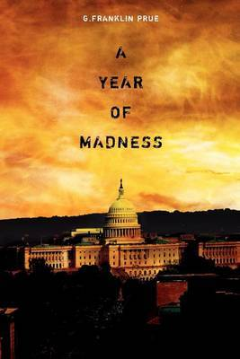 A Year of Madness
