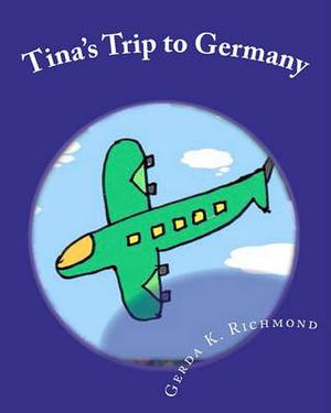 Tina's Trip to Germany