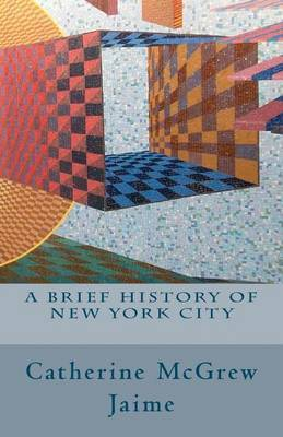 A Brief History of New York City