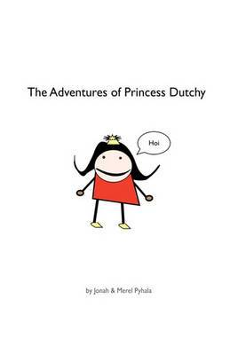 The Adventures of Princess Dutchy