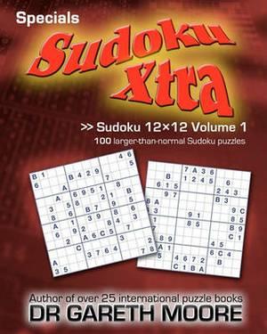 Sudoku 12x12 Volume 1: Sudoku Xtra Specials