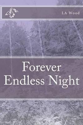 Forever Endless Night