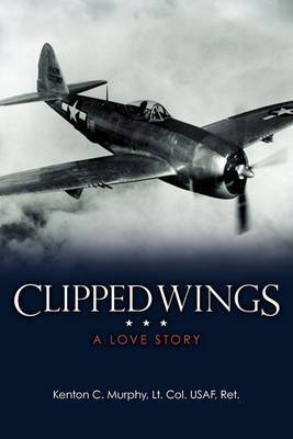 Clipped Wings: A Love Story