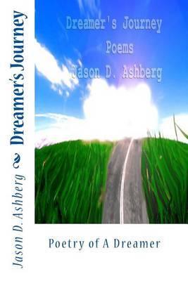 Dreamer's Journey: Poetry of a Dreamer