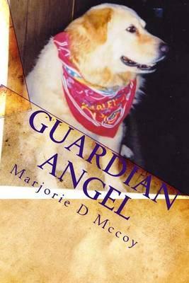 Guardian Angel: Yellow Dog Series