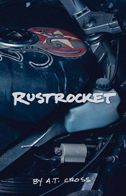Rustrocket: Tales of the Fiercely Independent Motorcycle Club.