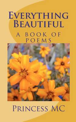 Everything Beautiful: A Book of Poems