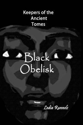 Black Obelisk: Keepers of the Ancient Tomes
