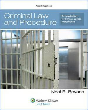 Criminal Law and Procedure: An Introduction for Criminal Justice Professionals