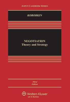 Negotiation: Theory and Strategy