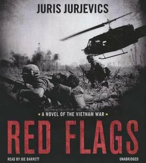 Red Flags: A Novel of the Vietnam War