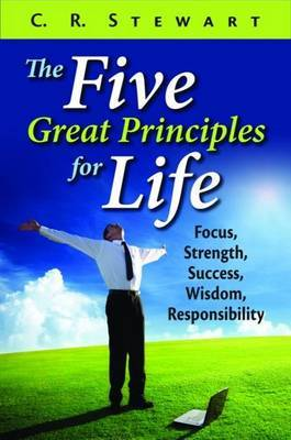 Five Great Principles for Life