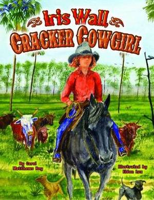 Iris Wall, Cracker Cowgirl