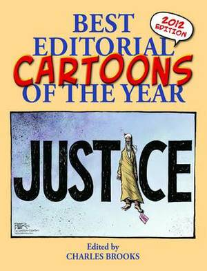 Best Editorial Cartoons of the Year: 2012