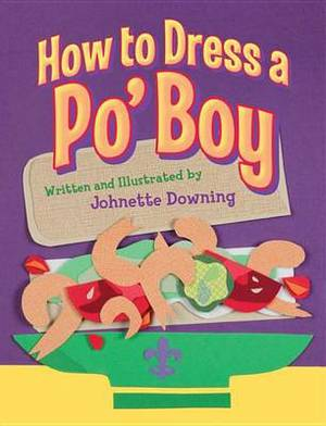 How to Dress a Po Boy