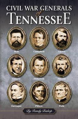 Civil War Generals of Tennessee