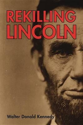 Rekilling Lincoln