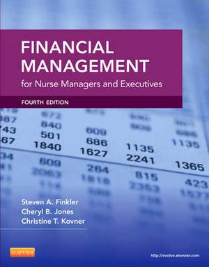 Financial Management for Nurse Managers and Executives, 4e