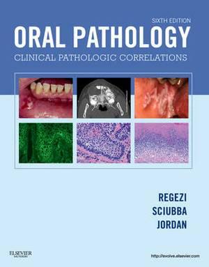 Oral Pathology: Clinical Pathologic Correlations