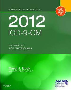 ICD-9-CM 2012 Professional Edition for Physicians, Compact: Volumes 1 & 2