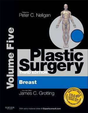 Plastic Surgery: Volume 5 : Breast 1e