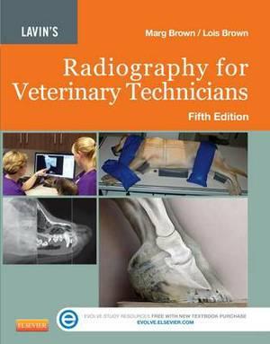 Lavin'S Radiography for Veterinary Technicians, 5e