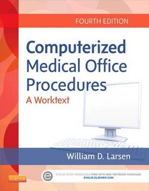 Computerized Medical Office Procedures, 4e