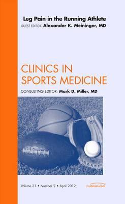 Leg Pain in Athletes, Vol 31-2