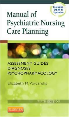 Manual of Psychiatric Nursing Care Planning 5e
