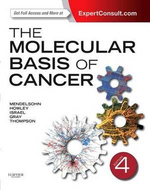 The Molecular Basis of Cancer: Expert Consult 4e