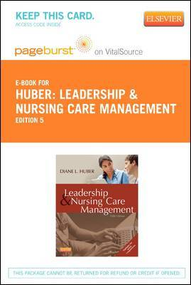 Leadership and Nursing Care Management - Elsevier eBook on Vitalsource (Retail Access Card)